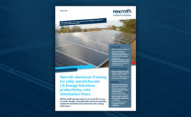 Solar Industry Discovers Streamlined Installations With Rexroth Aluminum Framing